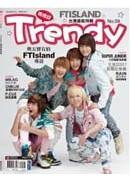 Trendy偶像誌 No.09:絕對貼近FTISLAND