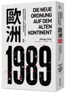 歐洲1989:現代歐洲的關鍵時刻,從冷戰衝突到政治轉型,解讀新自由主義之下的舊大陸與新秩序
