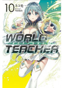 WORLD TEACHER 異世界式教育特務(10)